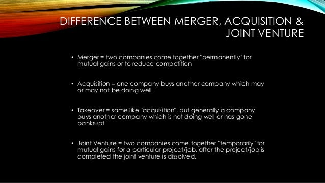 Mergers, acquisitions and joint ventures