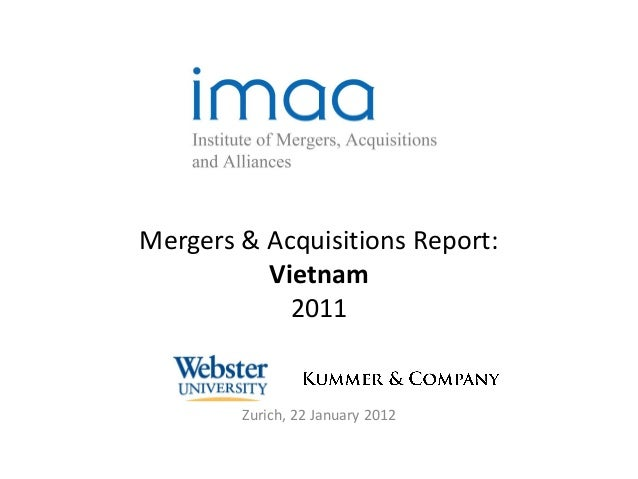 Mergers & Acquisitions Report:          Vietnam            2011        Zurich, 22 January 2012