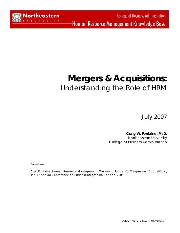 Mergers & Acquisitions:                   Understanding the Role of HRM                                                   ...
