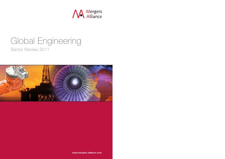 Global EngineeringSector Review 2011                     www.mergers-alliance.com