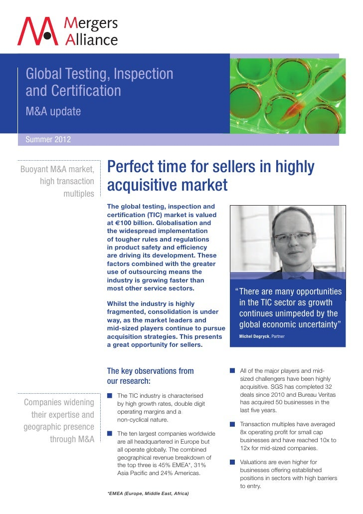 Global Testing, Inspection and Certification M&A update Summer 2012Buoyant M&A market,     Perfect time for sellers in hig...
