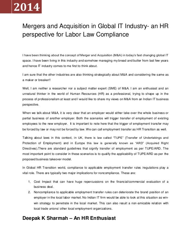 Mergers and Acquisition in Global IT Industry- an HR perspective for Labor Law Compliance I have been thinking about the c...