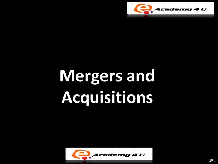 Mergers andAcquisitions               29-1