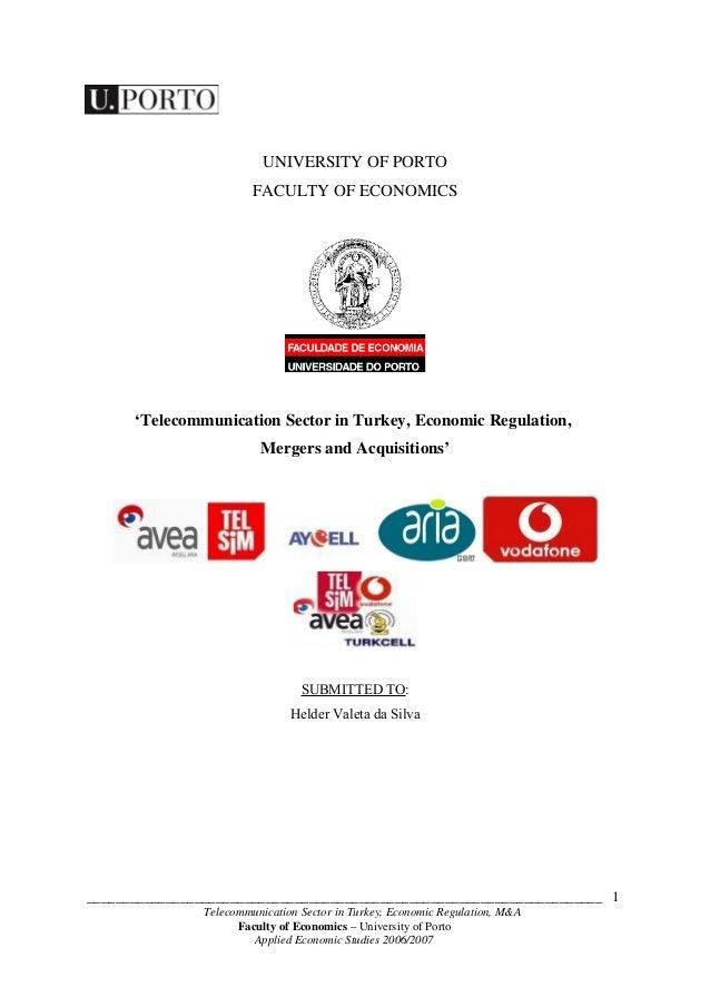 UNIVERSITY OF PORTO                         FACULTY OF ECONOMICS      'Telecommunication Sector in Turkey, Economic Regula...