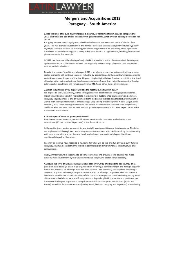 Mergers and Acquisitions 2013 Paraguay – South America 1. Has the level of M&A activity increased, slowed, or remained fla...