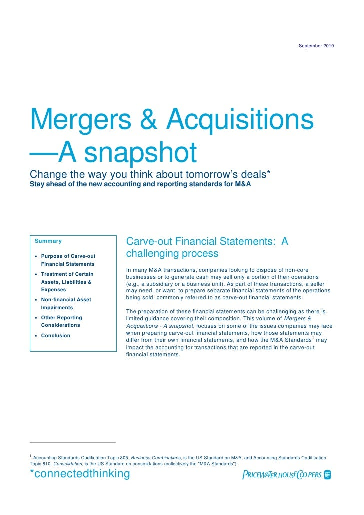 September 2010     Mergers & Acquisitions —A snapshot Change the way you think about tomorrow's deals* Stay ahead of the n...