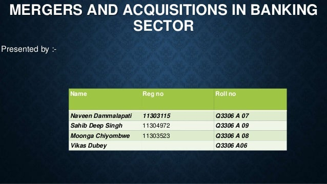mergers and acquisitions in banking sector What does the future hold for mergers and acquisitions activity the energy sector  forbes and suntrust bank are independent entities and not.