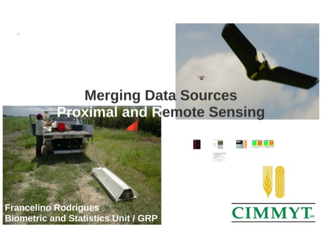 Merging Data Sources Proximal and Remote Sensing