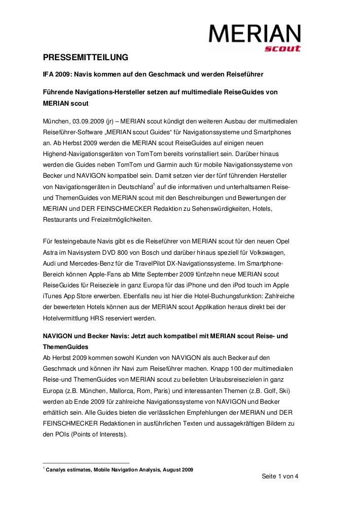 PRESSEMITTEILUNGIFA 2009: Navis kommen auf den Geschmack und werden ReiseführerFührende Navigations-Hersteller setzen auf ...