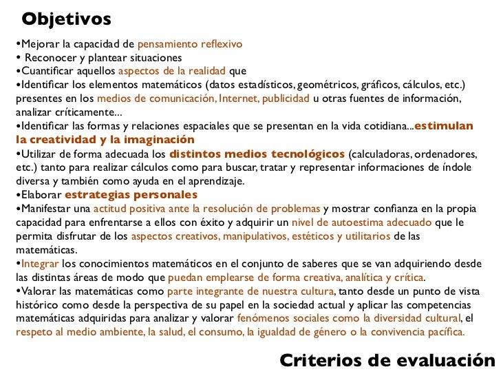 Objetivos•Mejorar la capacidad de pensamiento reflexivo• Reconocer y plantear situaciones•Cuantificar aquellos aspectos de l...