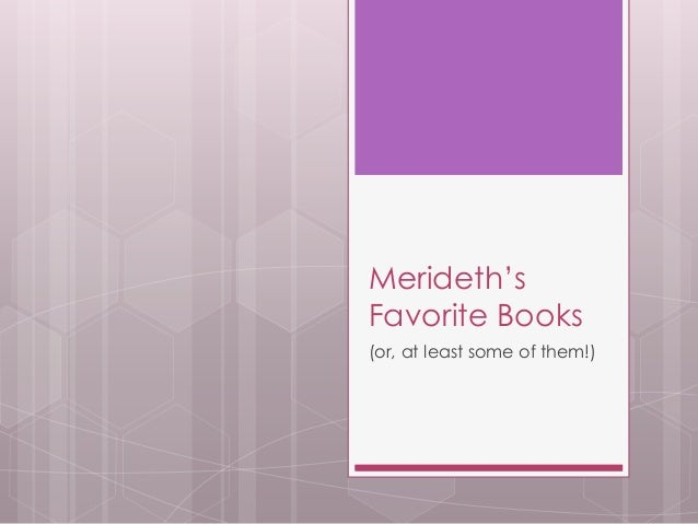 Merideth's Favorite Books (or, at least some of them!)