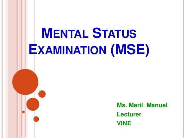 mental status examination schizophrenia Psychology definition of mental status examination (mse): a complete evaluation of a patients mental health taking into.