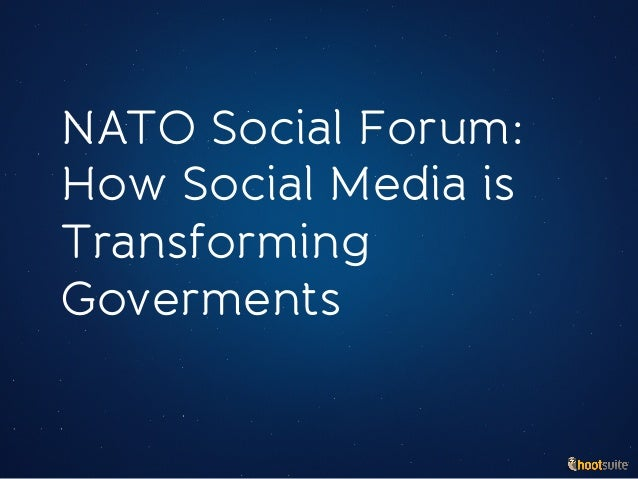 NATO Social Forum: How Social Media is Transforming Goverments