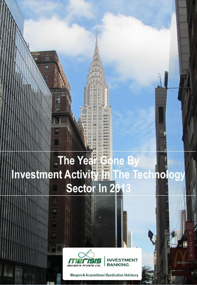The Year Gone By Investment Activity In The Technology Sector In 2013