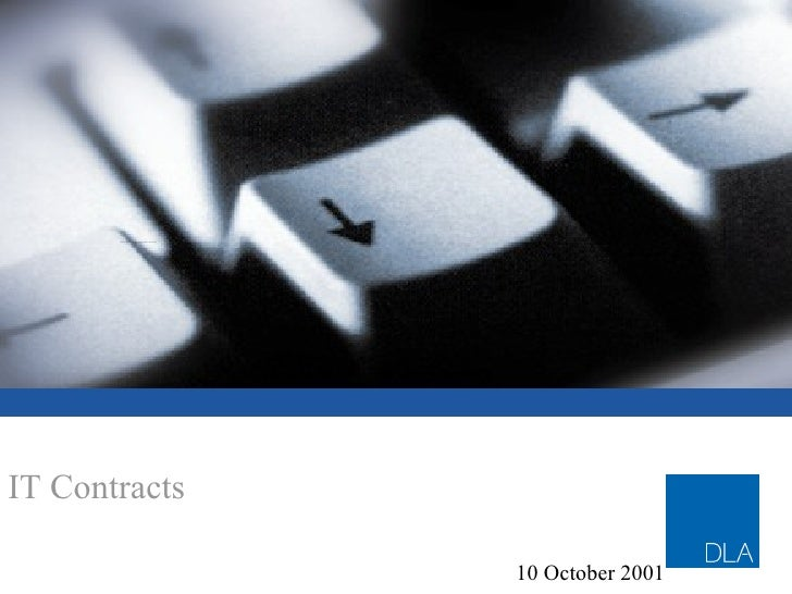 IT Contracts CONTRACTUAL ISSUES - INCLUDING LIMITS OF LIABILITY AND WARRANTIES 10 October 2001