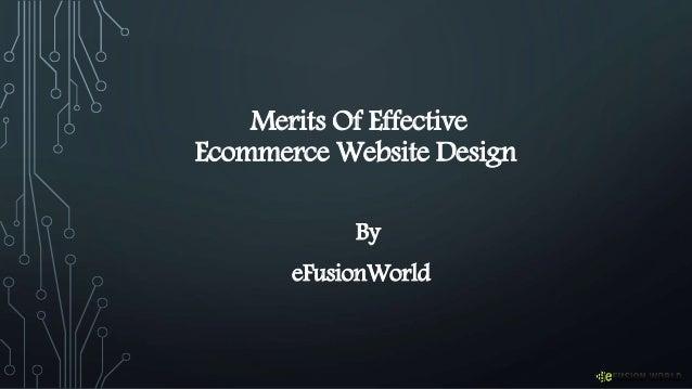 Merits Of Effective Ecommerce Website Design By eFusionWorld