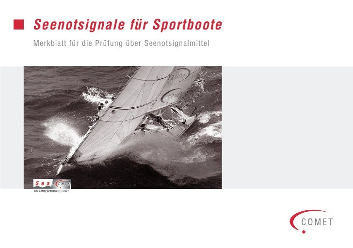 Seenotsignale für SportbooteMerkblatt für die Prüfung über Seenotsignalmittel