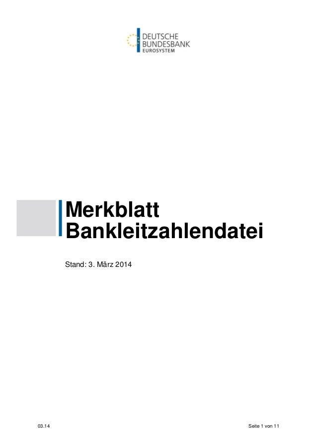 03.14 Seite 1 von 11 Merkblatt Bankleitzahlendatei Stand: 3. März 2014