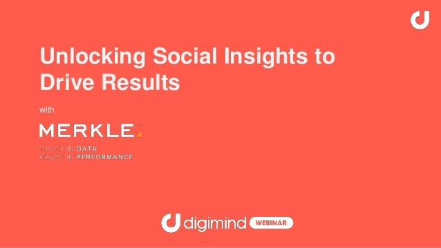 Unlocking Social Insights to Drive Results with
