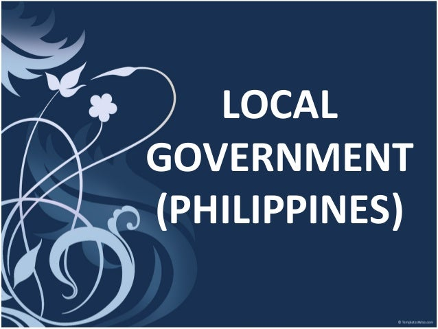financing philippine local government The philippine priority chemicals list (pcl) is a list of existing and new chemicals that denr-emb has determined to a potentially pose unreasonable risk to public health, workplace, and the environment.