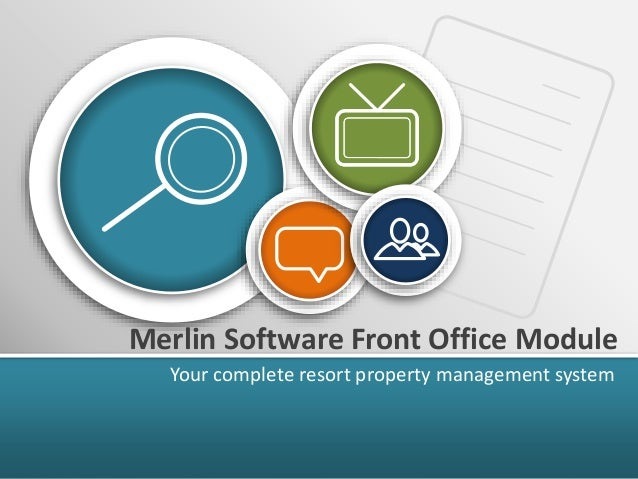 Merlin Software Front Office Module Your complete resort property management system
