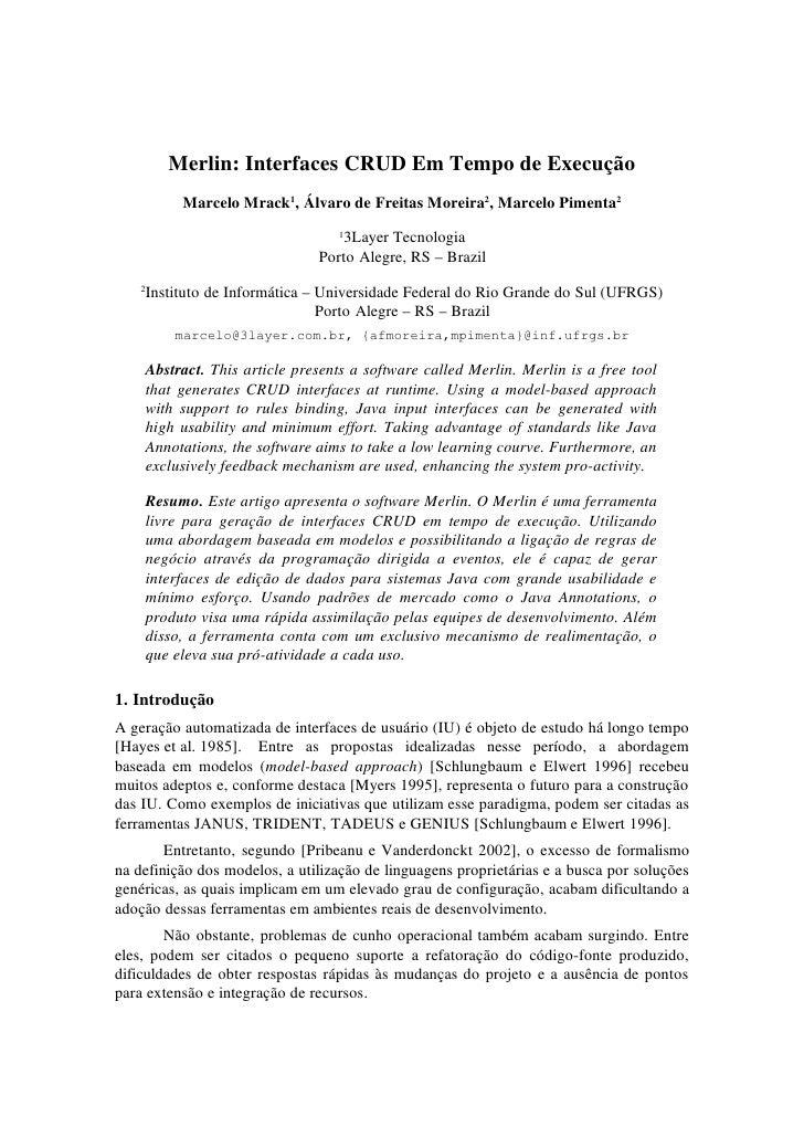 Merlin: Interfaces CRUD Em Tempo de Execução           Marcelo Mrack1, Álvaro de Freitas Moreira2, Marcelo Pimenta2       ...