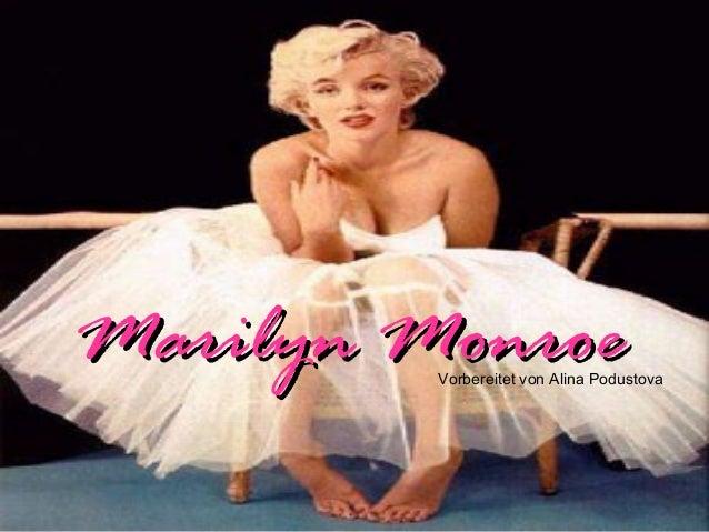 Marilyn MonroeMarilyn MonroeVorbereitet von Alina Podustova