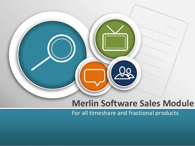 Merlin Software Sales Module For all timeshare and fractional products
