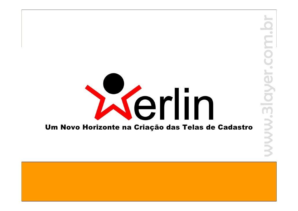 www.3layer.com.br                                                      www.3layer.com.br              Merlin Um Novo Horiz...