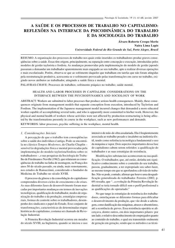 Psicologia & Sociedade; 19 (1): 61-68; jan/abr. 2007        A SAÚDE E OS PROCESSOS DE TRABALHO NO CAPITALISMO:   REFLEXÕES...