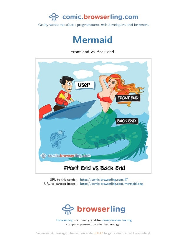Geeky webcomic about programmers, web developers and browsers. Mermaid Front end vs Back end. URL to this comic: https://c...