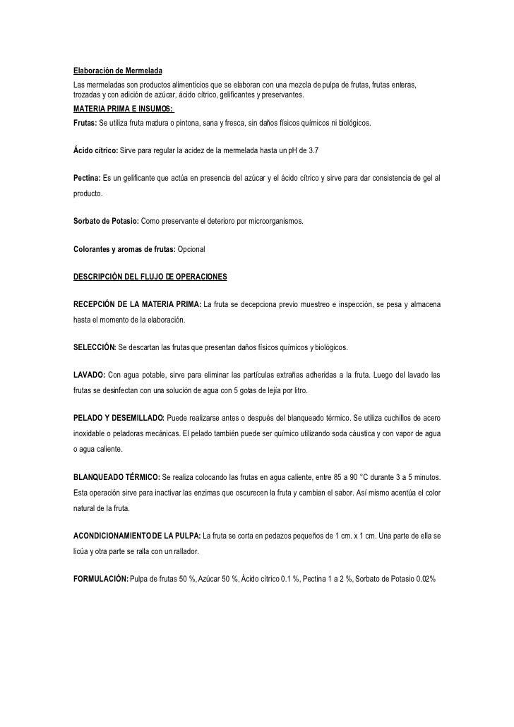 Elaboración de Mermelada Las mermeladas son productos alimenticios que se elaboran con una mezcla de pulpa de frutas, frut...