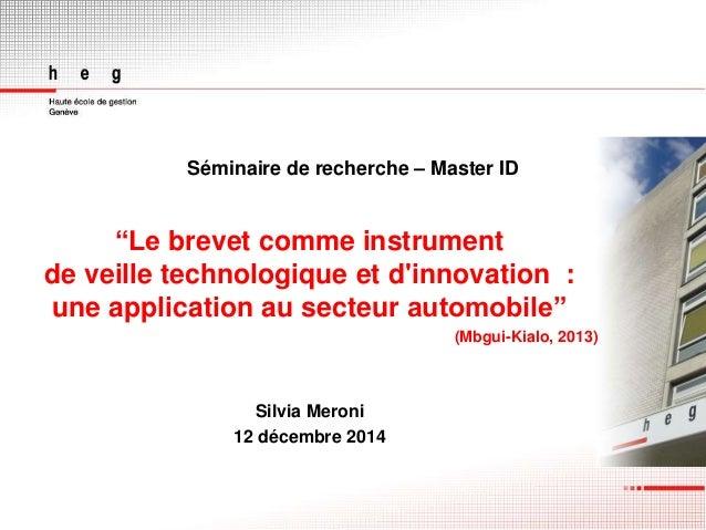 """Séminaire de recherche – Master ID """"Le brevet comme instrument de veille technologique et d'innovation : une application a..."""