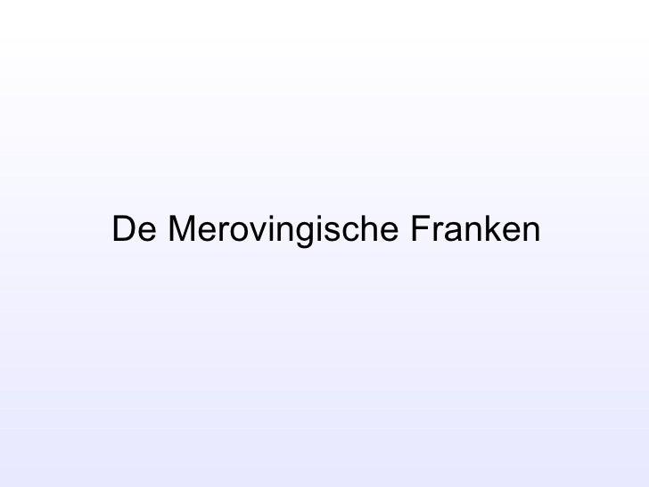 De Merovingische Franken