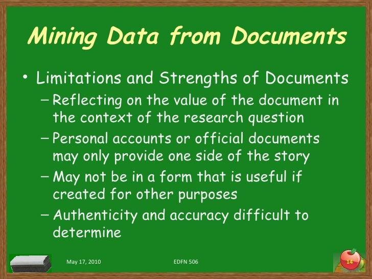 Mining Data from Documents <ul><li>Limitations and Strengths of Documents </li></ul><ul><ul><li>Reflecting on the value of...