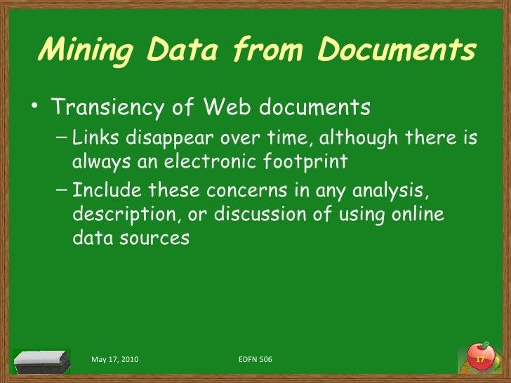 Mining Data from Documents <ul><li>Transiency of Web documents </li></ul><ul><ul><li>Links disappear over time, although t...