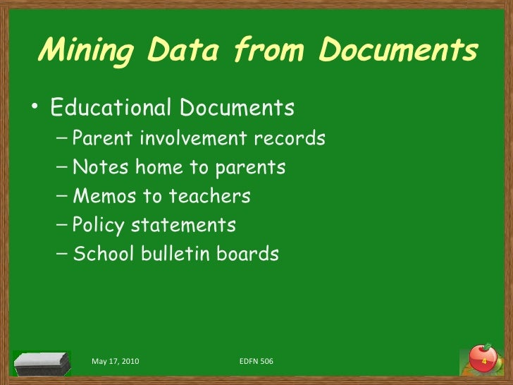 Mining Data from Documents <ul><li>Educational Documents </li></ul><ul><ul><li>Parent involvement records </li></ul></ul><...