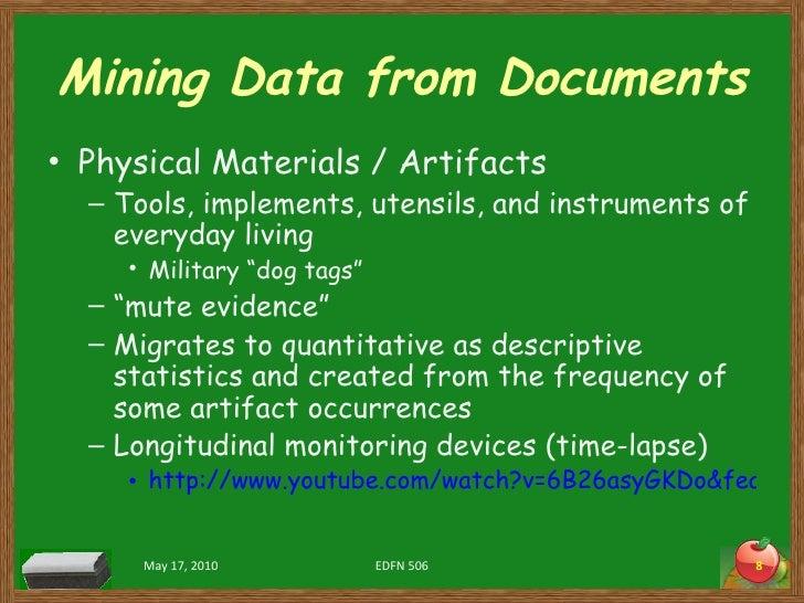 Mining Data from Documents <ul><li>Physical Materials / Artifacts </li></ul><ul><ul><li>Tools, implements, utensils, and i...