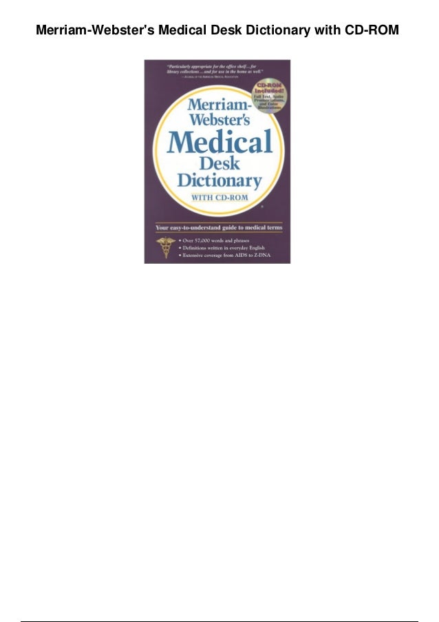 Merriam-Webster's Medical Desk Dictionary with CD-ROM