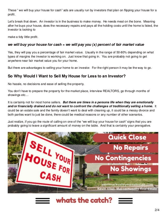 We Will Buy Your House For Cash- Too Good to be True?