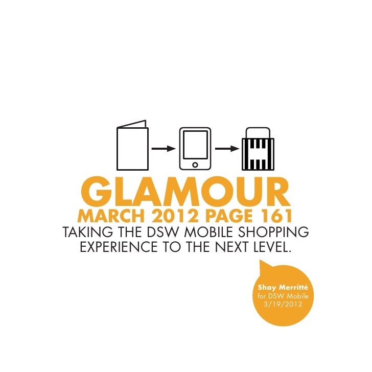 Glamour March 2012 Page 161taking the DSW mobile shopping  experience to the next level.                        Shay Merri...