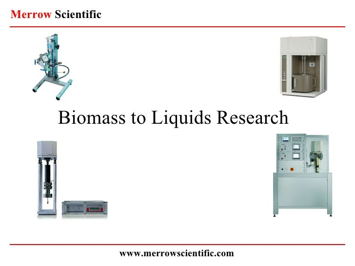Biomass to Liquids Research