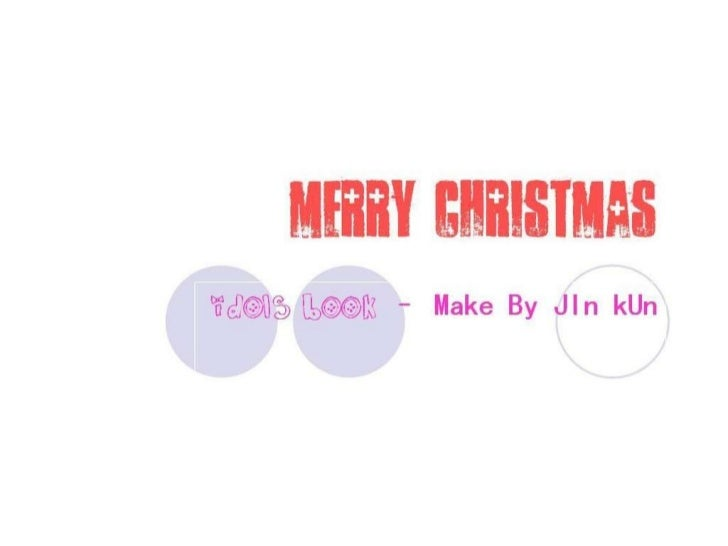 merry christmas idols book  – Make By JIn kUn