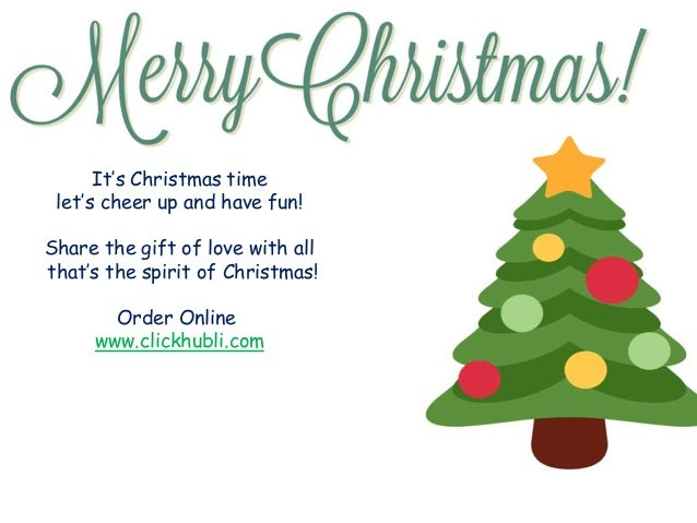 It's Christmas time let's cheer up and have fun! Share the gift of love with all that's the spirit of Christmas! Order Onl...
