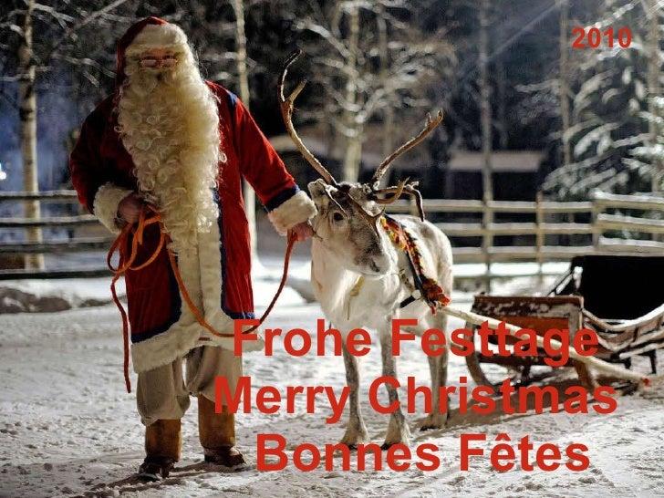 Frohe Festtage  Merry Christmas  Bonnes F êtes 2010