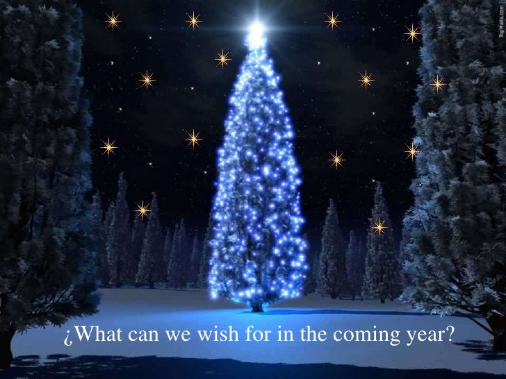 ¿What can we wish for in the coming year?<br />