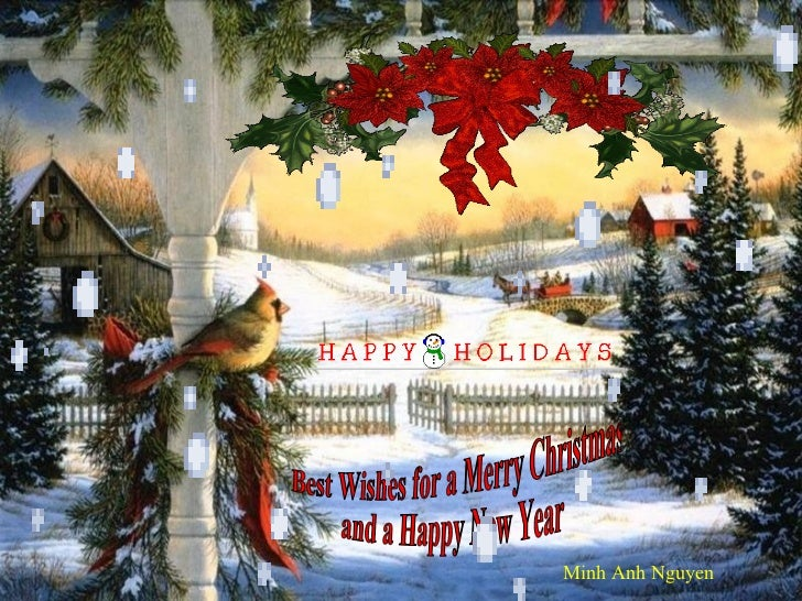 Best Wishes for a Merry Christmas  and a Happy New Year Minh Anh Nguyen