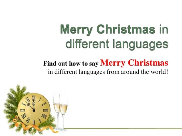 find out how to say merry christmas in different languages from around the world