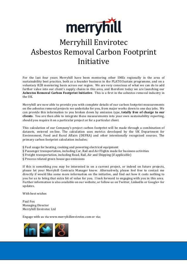 Merryhill Envirotec Asbestos Removal Carbon Footprint Initiative For the last four years Merryhill have been mentoring oth...