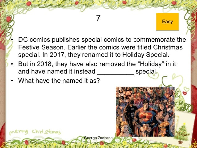 George Zacharia 7 • DC comics publishes special comics to commemorate the Festive Season. Earlier the comics were titled C...